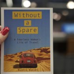 """""""Without A Spare""""  A Fearless Woman's Life of Travel by Bonnie Kassel"""